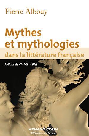 Téléchargez le livre :  Mythes et mythologies dans la littérature française
