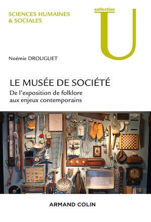 Téléchargez le livre :  Le musée de société