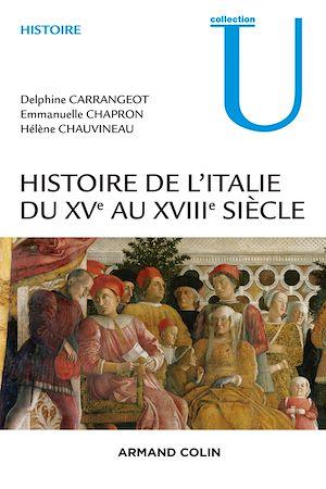 Téléchargez le livre :  Histoire de l'Italie du XVe au XVIIIe siècle