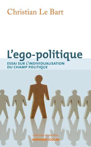 Téléchargez le livre :  L'ego-politique