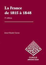 Télécharger le livre :  La France de 1815 à 1848