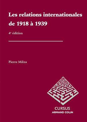 Téléchargez le livre :  Les relations internationales de 1918 à 1939