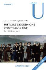 Télécharger le livre :  Histoire de l'Espagne contemporaine de 1808 à nos jours