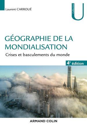 Téléchargez le livre :  Géographie de la mondialisation - 4e éd.