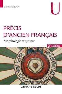 Précis d'ancien français - 3e éd.