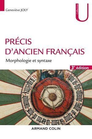 Téléchargez le livre :  Précis d'ancien français - 3e éd.