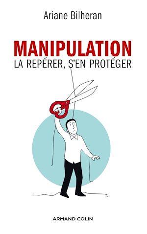 Téléchargez le livre :  Manipulation