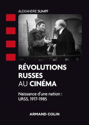 Téléchargez le livre :  Révolutions russes au cinéma