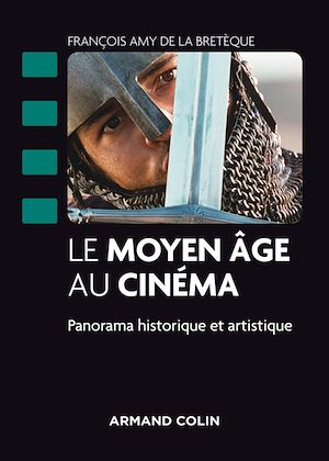 Téléchargez le livre :  Le Moyen Âge au cinéma