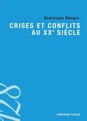 Téléchargez le livre :  Crises et conflits au XXe siècle