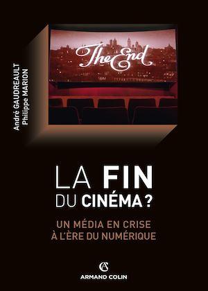 Téléchargez le livre :  La fin du cinéma ?