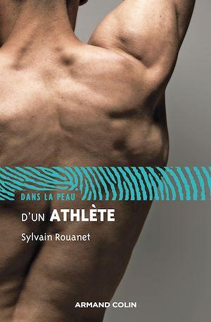 Téléchargez le livre :  Dans la peau d'un athlète