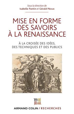 Téléchargez le livre :  Mise en forme des savoirs à la Renaissance