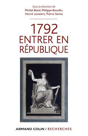 Téléchargez le livre :  1792 Entrer en République