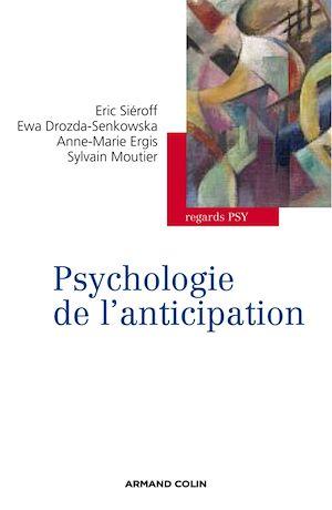 Téléchargez le livre :  Psychologie de l'anticipation