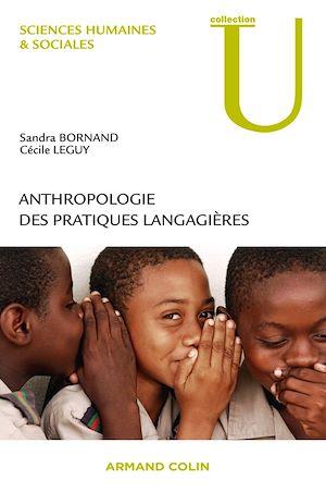 Téléchargez le livre :  Anthropologie des pratiques langagières