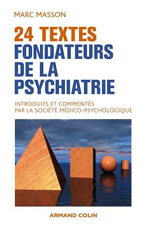 Téléchargez le livre :  24 textes fondateurs de la psychiatrie