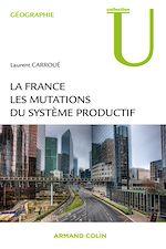 Télécharger le livre :  La France : les mutations des systèmes productifs