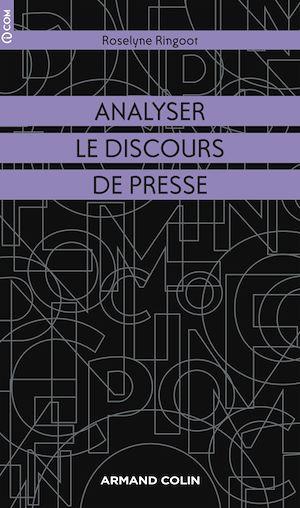 Téléchargez le livre :  Analyser le discours de presse