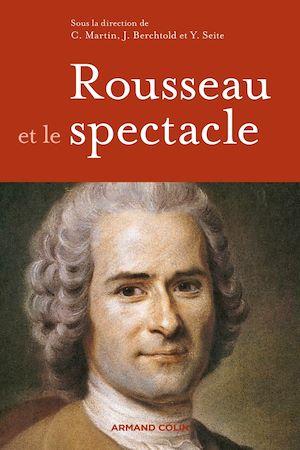 Téléchargez le livre :  Rousseau et le spectacle