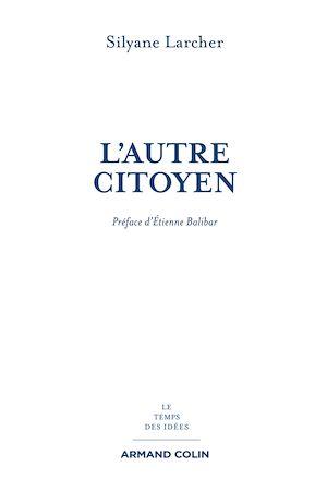 Téléchargez le livre :  L'autre citoyen
