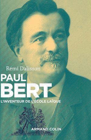 Téléchargez le livre :  Paul Bert
