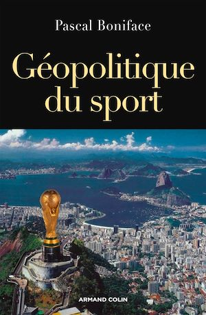 Téléchargez le livre :  Géopolitique du sport