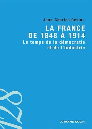 Téléchargez le livre :  La France de 1848 à 1914