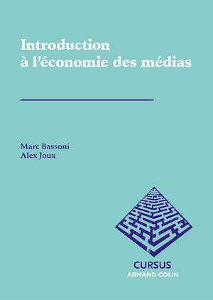Téléchargez le livre :  Introduction à l'économie des médias