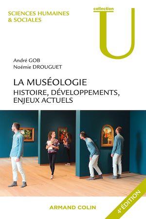 Téléchargez le livre :  La muséologie - 4e éd.