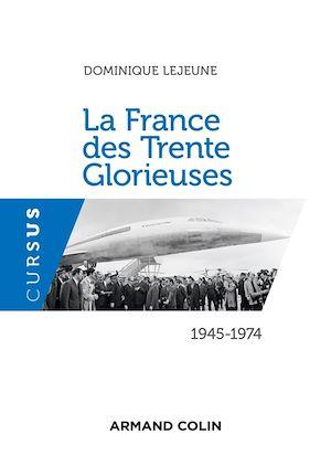 Téléchargez le livre :  La France des Trente Glorieuses
