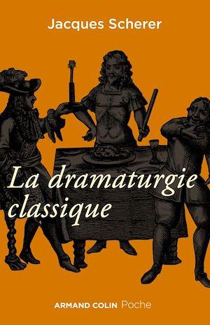Téléchargez le livre :  La dramaturgie classique