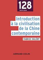 Télécharger le livre :  Introduction à la civilisation de la Chine contemporaine