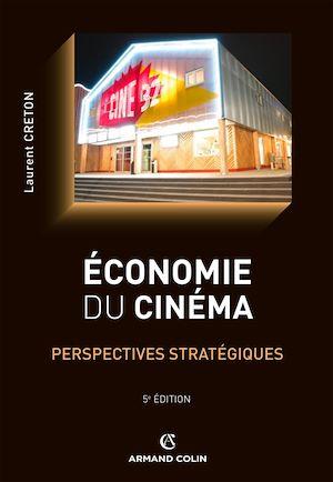 Téléchargez le livre :  Economie du cinéma