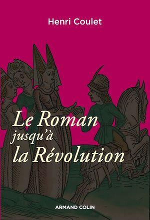 Téléchargez le livre :  Le Roman jusqu'à la Révolution