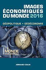 Télécharger le livre :  Images économiques du monde 2016