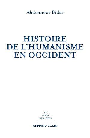 Téléchargez le livre :  Histoire de l'humanisme en Occident