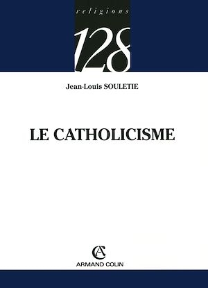 Téléchargez le livre :  Le catholicisme