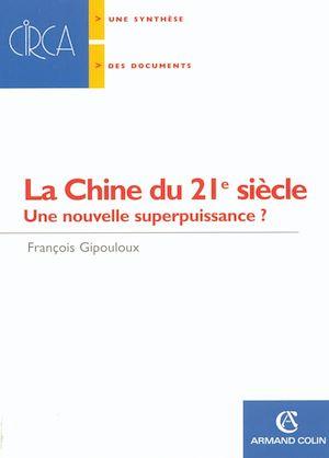 Téléchargez le livre :  La Chine du 21e siècle