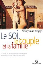 Télécharger le livre :  Le soi, le couple et la famille