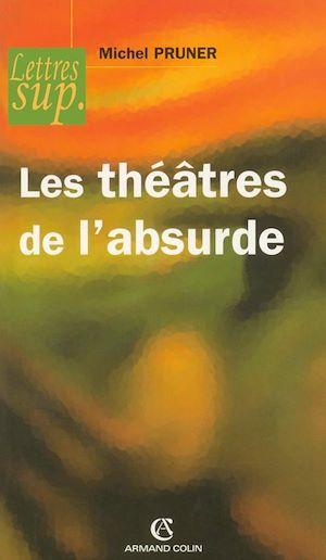 Téléchargez le livre :  Les théâtres de l'absurde