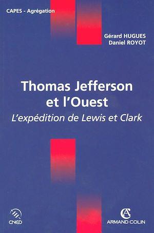 Téléchargez le livre :  Thomas Jefferson et l'Ouest