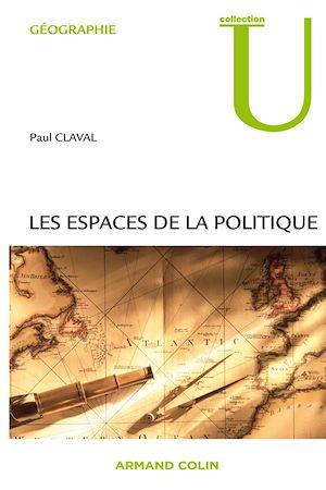 Téléchargez le livre :  Les espaces de la politique