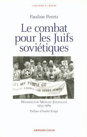 Téléchargez le livre :  Le combat pour les juifs soviétiques