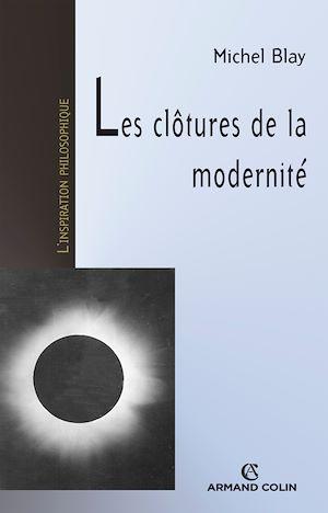 Téléchargez le livre :  Les clôtures de la modernité