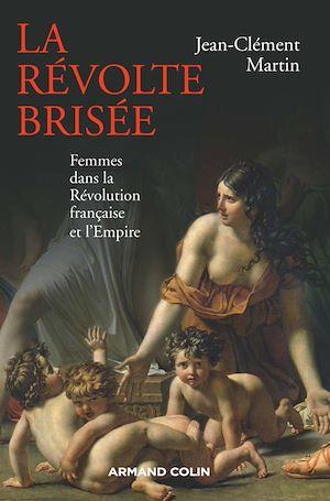 Téléchargez le livre :  La révolte brisée