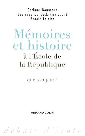 Téléchargez le livre :  Mémoires et histoire à l'École de la République