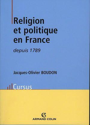 Téléchargez le livre :  Religion et politique en France depuis 1789