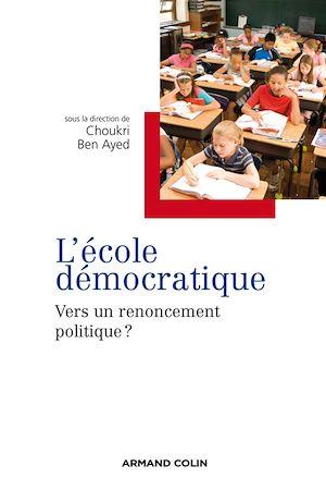 Téléchargez le livre :  L 'école démocratique
