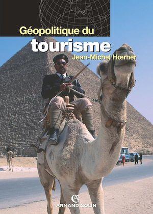 Téléchargez le livre :  Géopolitique du tourisme